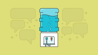 Why Water Cooler Talk Matters More Than You Think