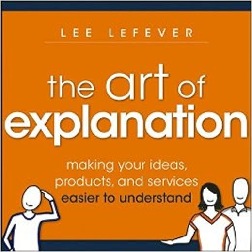The Art of Explanation cover