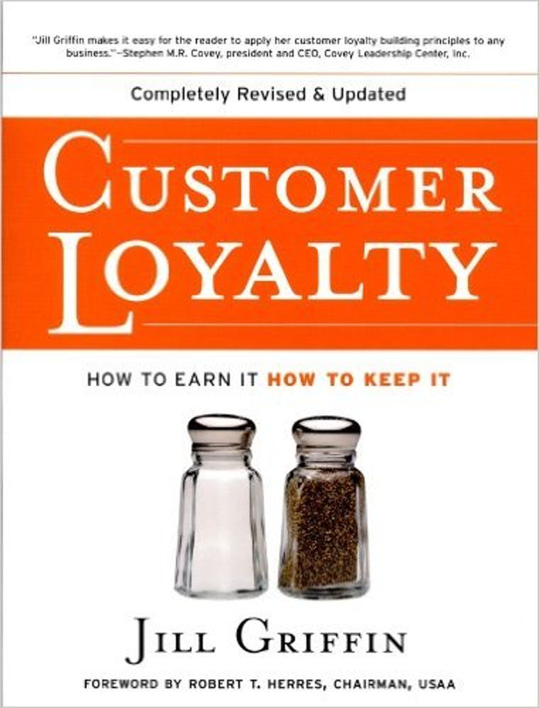 Customer Loyalty: How to Earn It, How to Keep It cover