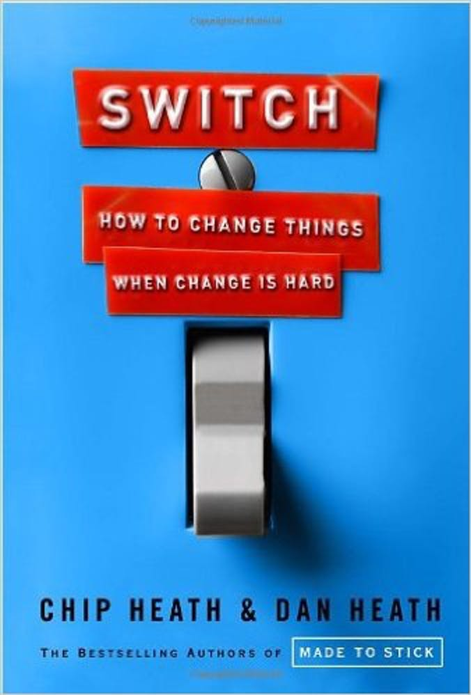 Switch: How to Change Things When Change Is Hard cover